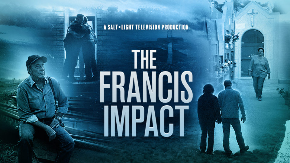 The Francis Impact - The Documentary
